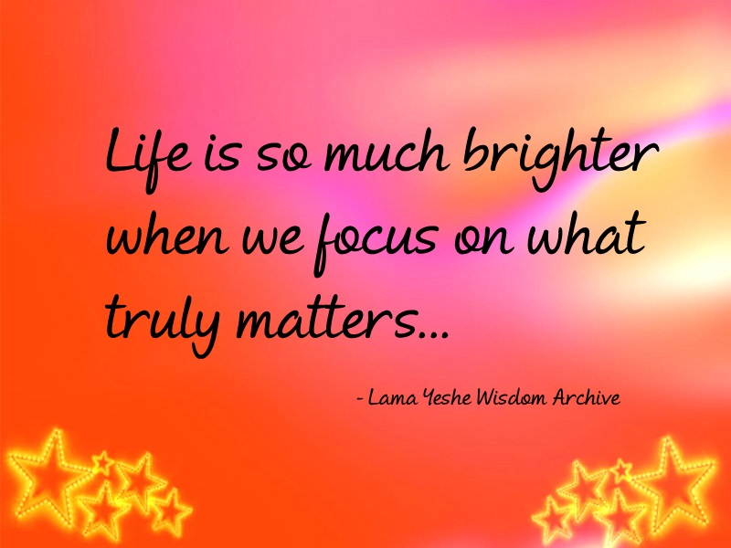 Focus on what truly matters